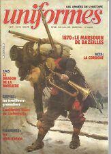 UNIFORMES N°88 1870 :  MARSOUIN DE BAZEILLES / 1823 :  COROGNE / DRAGON MORLIERE