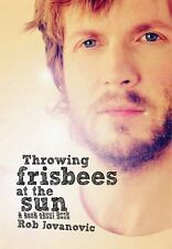 Throwing Frisbees At The Sun: A Book About Beck by Jovanovic, Rob