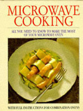 Microwave Cooking: With Full Instructions for Combination Ovens Felicity Jackson