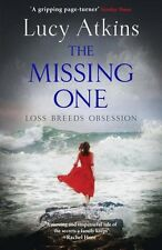 LUCY ATKINS ___ THE MISSING ONE ____ BRAND NEW ____ FREEPOST UK