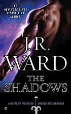 The Black Dagger Brotherhood #13: The Shadows by J.R. Ward (2015, Mass Market PB