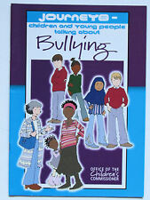 JOURNEYS - CHILDREN AND YOUNG PEOPLE TALKING ABOUT BULLYING BOOKLET 28 PAGES
