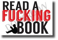 Read a F***ing Book (Red) - NEW Humor POSTER (hu406)