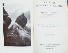 c1911 BRITISH MOUNTAIN CLIMBS BY GEORGE DIXON ABRAHAM  A MOUNTAINEERING CLASSIC