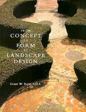 From Concept to Form: In Landscape Design Reid, Grant W. Paperback