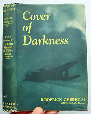 COVER OF DARKNESS Roderick Chisholm 1953 1st ed 2nd imp illust Chatto HB DJ VGC