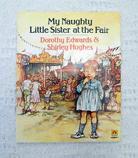 Vintage childrens book My Naughty Little Sister Rorothy Edwards, Shirley Hughes
