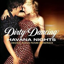 Dirty Dancing: Havana Nights [Original Motion Picture Soundtrack] by Original So