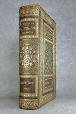 LE BON. LA CIVILISATION DES ARABES. 1884. RELIURE DE L'EDITEUR.