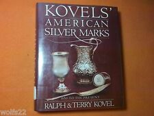 Kovels' American Silver Marks by Ralph M. Kovel and Terry H. Kovel (1989,...