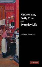 Modernism, Daily Time and Everyday Life, Bryony Randall, Very Good