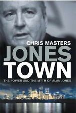 Jonestown: The Power and the Myth of Alan Jones by Chris Masters