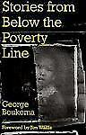 Stories from Below the Poverty Line: Urban Lessons for Today's Mission by Georg