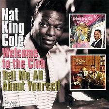 Welcome to the Club / Tell Me All About Yourself by Nat King Cole (CD,...