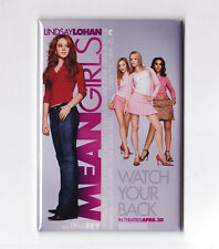 MEAN GIRLS MOVIE POSTER MAGNET (tina fey fetch print lindsay lohan one sheet)
