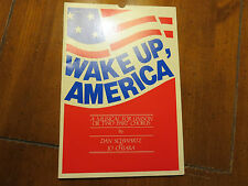 WAKE UP, AMERICA: A MUSICAL FOR UNISON OR TWO PART CHORUS by DAN SCHWARTZ