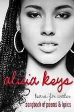 ALICIA KEYS TEARS FOR WATER SONGBOOK OF POEMS & LYRICS - LIKE NEW