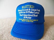 "FISHERMAN BALL CAP/HAT ""WANTED WOMAN TO COOK & CLEAN FISH...MUST HAVE GOOD BOAT"