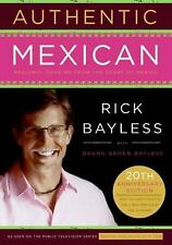 Rick Bayless Authentic Mexican book Regional Cooking from the Heart of Mexico