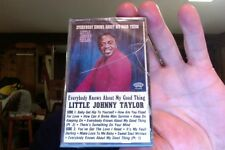 Little Johnny Taylor- Everybody Knows About My Good Thing- new/sealed cassette