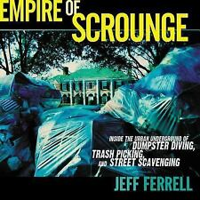 Empire of Scrounge: Inside the Urban Underground of Dumpster Diving, T-ExLibrary