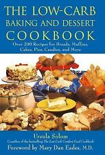 The Low-Carb Baking and Dessert Cookbook Solom, Ursula Hardcover