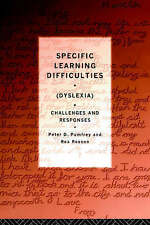 SPECIFIC LEARNING DIFFICULTIES: DYSLEXIA - CHALLENGES AND RESPONSES, PETER PUMFR