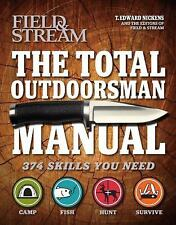The Total Outdoorsman Manual Field & Stream