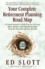 Your Complete Retirement Planning Road Map: A Comprehensive Action Plan for Sec