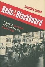 Reds at the Blackboard: Communism, Civil Rights, and the New York City Teachers