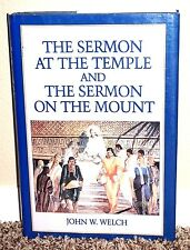 The Sermon at the Temple and the Sermon on the Mount by John Welch Farms Mormon