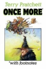 Once More* with Footnotes by Terry Pratchett (2004, Hardcover)