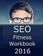 SEO Fitness Workbook, 2016 Edition : The Seven Steps to Search Engine...