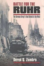 Battle for the Ruhr: The German Army's Final Defeat in the West (Modern War Stud