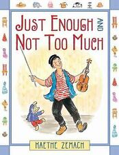 Just Enough And Not Too Much-ExLibrary