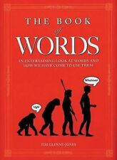 BOOK OF WORDS An Entertaining Look at Words and How We Have Come to Use Them b