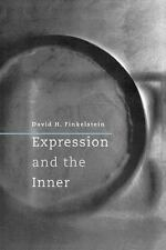 Expression and the Inner by Finkelstein, David H.