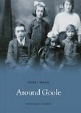 Around Goole (Pocket Images), Maeve Chapman, Ben Chapman, New Book