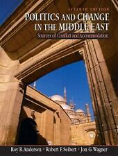 Politics and Change in the Middle East: Sources of Conflict and Accomodation, Se