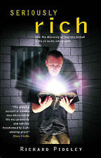 Seriously Rich (How the Discovery of Treasure Turned a Life of Waste Into We),AC