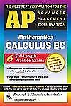 AP Calculus BC (REA) - The Best Test Prep for the Advanced Placement Exam (Advan