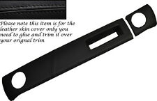 BLACK STITCHING TWO PIECE DASH KIT LEATHER SKIN COVERS FITS FORD ESCORT MK2