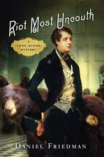 Riot Most Uncouth: A Lord Byron Mystery-ExLibrary