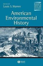 American Environmental History Blackwell Readers in American Social and Cultura