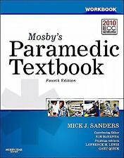 Workbook for Mosby's Paramedic Textbook by Kim D. McKenna and Mick J. Sanders...