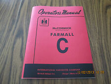 Farmall Model C Tractor Owner Operator's Manual New