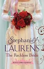 The Reckless Bride (Black Cobra Quartet), By Stephanie Laurens,in Used but Accep