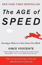 The Age of Speed: Learning to Thrive in a More-Faster-Now World-ExLibrary