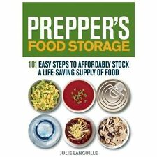 Preppers: Prepper's Food Storage : 101 Easy Steps to Affordably Stock a...
