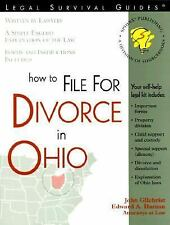 Legal Survival Guides: How to File for Divorce in Ohio by John Gilchrist and...